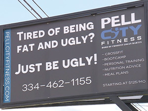 Pell City Fitness' Fat and Ugly Sign